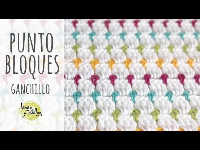 Tutorial Punto Bloques Ganchillo | Crochet