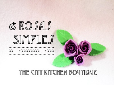Como hacer Rosas Simples para Cupcakes | How to make Simple Roses for Cupcakes | Fondant
