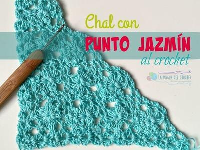 Cómo hacer un Chal con punto JAZMÍN al crochet