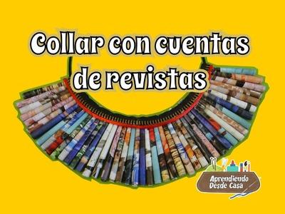 DIY Collar con cuentas de Revistas y Papel - Reciclaje Paso a Paso