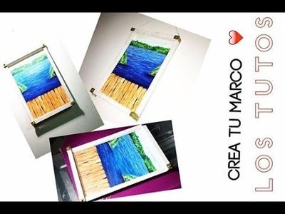 DIY - CREA TU PROPIO MARCO- CUADRO SUPER FACIL - los tutos