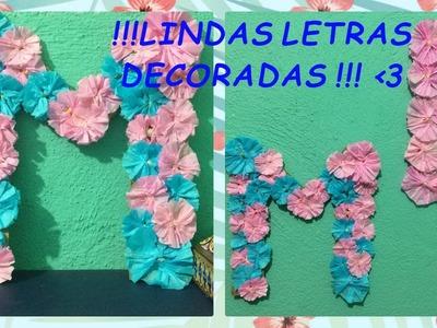 DIY: LETRAS DECORADAS CON LINDAS FLORES !!!