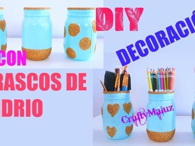DIY: DECORA TUS FRASCOS VIDRIO | Manualidades con reciclaje