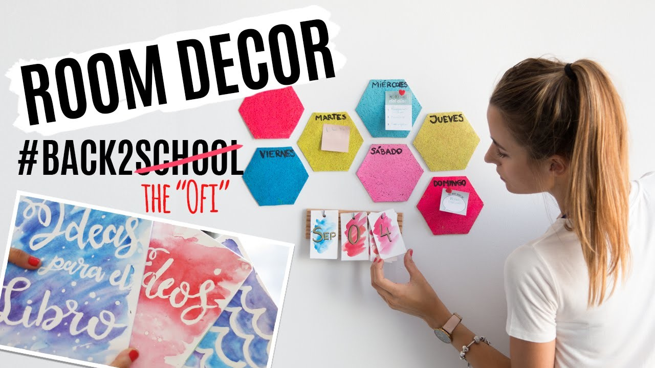 3 DIY para volver a la rutina | ROOM DECOR BACK TO SCHOOL