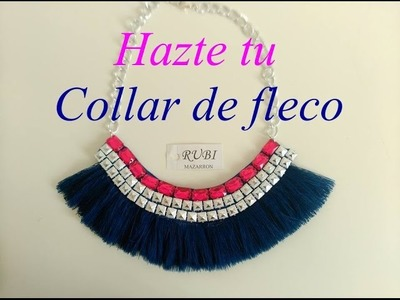 Diy. Collar maxi fleco decorado