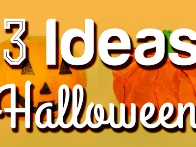 3 Ideas para Halloween - DIY | JuanTu3
