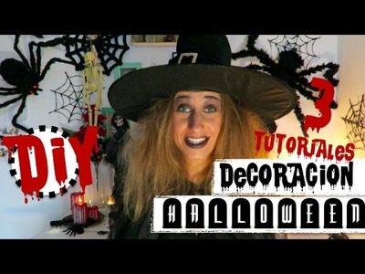 DIY | 3 TUTORIALES DECORACION HALLOWEEN | RAPIDO FACIL