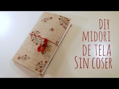 DIY Midori de tela sin coser. TUTORIAL FÁCIL