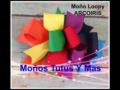 MOñO LOOPY ARCOIRIS Paso a Paso RAINBOW LOOPY HAIR BOW Tutorial DIY How To PAP