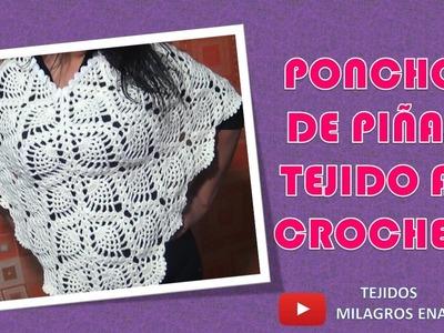 Poncho o Capa de Piñas Tejido a Crochet, Pineapples poncho crocheted