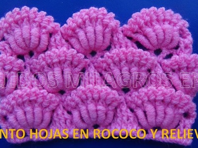 Punto N°19 Hojas en Rococo y relieves Crochet Ganchillo , points crocheted