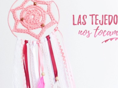 ATRAPASUEÑOS rosa #LasTejedorasNosTocamos | Ahuyama Crochet
