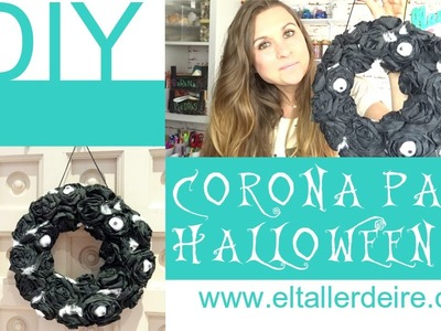 Cómo hacer una corona para Halloween. How to make Halloween wreath