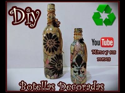 Diy  Decorando Botella de Vidrio Mirna y sus manus  Decorating Glass Bottle