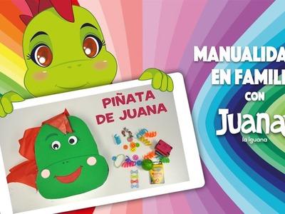 DIY - Piñata de Juana - Manualidades con Juana la Iguana