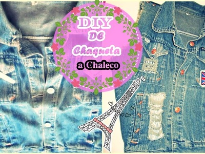 DIY Renueva de CHAQUETA VIEJA A CHALECO COOL | Personaliza tu ropa dandole textura
