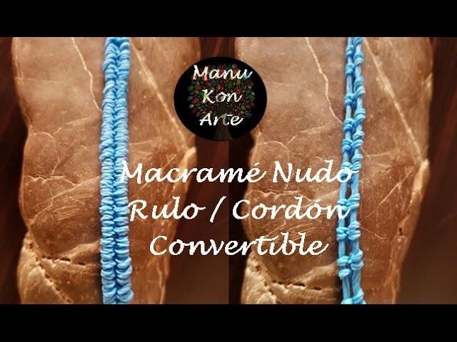 DIY Tutorial Macrame Nudo Cordón CONVERTIBLE