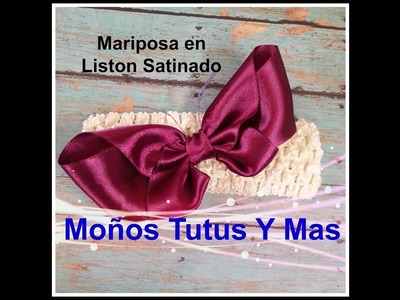 MARIPOSA LISTON SATINADO Paso a Paso SATIN BUTTERFLY Tutorial DIY How To PAP