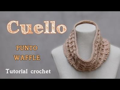 Cuello- Bufanda infinita en punto waffle