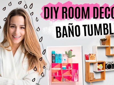 DIY Tumblr ROOM DECOR | Transforma y organiza tu baño