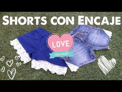 Shorts con Encaje DIY | Arwen