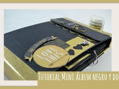 Tutorial mini álbum negro y dorado|Tutorial mini álbum black and golden|Tiempo y Lugar