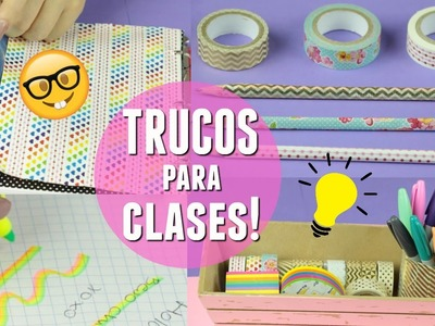9 TRUCOS ESENCIALES PARA IR A CLASES | What The Chic