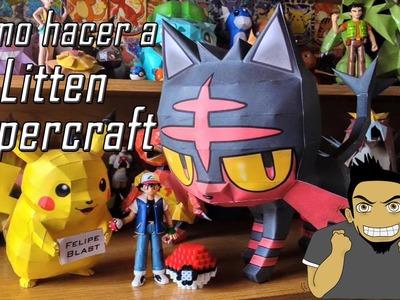 Tutorial - Como hacer a Litten Papercraft (Pokemon Sun & Moon #1)