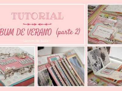 Tutorial Scrapbooking (parte 2): Album Veraniego. Tutorial desplegable en cascada. Portfolio.