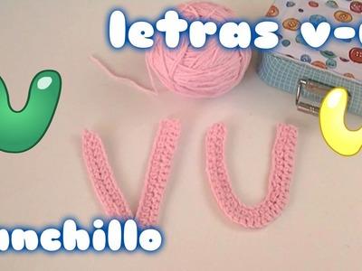 Como hacer la letra U Y V en ganchillo o crochet para principiantes `paso a paso