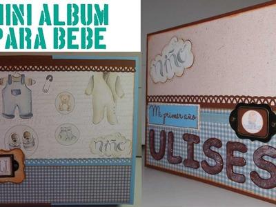 Scrapbooking - Álbum para bebé - Ulises, mi primer año