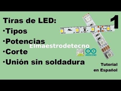 1  Tiras de LED: Tipos, potencias, corte, conexión sin soldadura