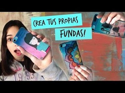 CREA TUS PROPIAS FUNDAS! ♥