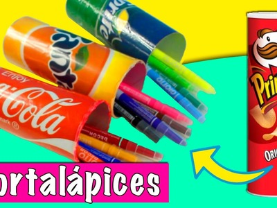 ESTUCHES para lapices RECICLADOS * IDEAS con PRINGLES