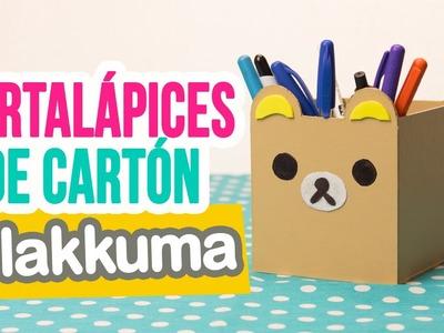 DIY Portalápices de Cartón Rilakkuma | Organiza tu Escritorio | Catwalk