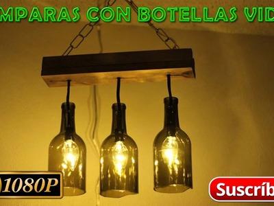 LAMPARAS CON BOTELLAS DE VIDRIO RECICLADO FACIL