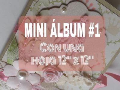 """MINI ALBUM 1.5 CON UNA HOJA DE 12"""" por 12"""". tutorial"""