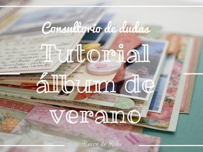 Scrapbooking Album de Verano: Consultorio de dudas.