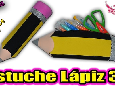 ♥ Tutorial: ESTUCHE Lápiz en 3D || Pencil Case 3D ♥
