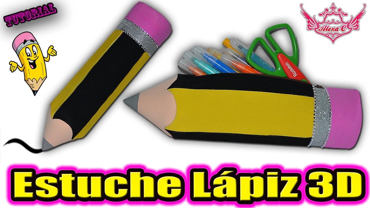 ♥ Tutorial: ESTUCHE Lápiz en 3D    Pencil Case 3D ♥