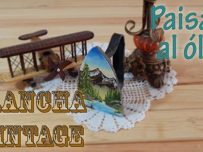 Cómo pintar Paisaje al óleo en Plancha Vintage. Antigua