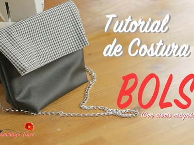 Tutorial #45 - Como hacer un Bolso con cierre magnético - How to make a bag with magnetic closure