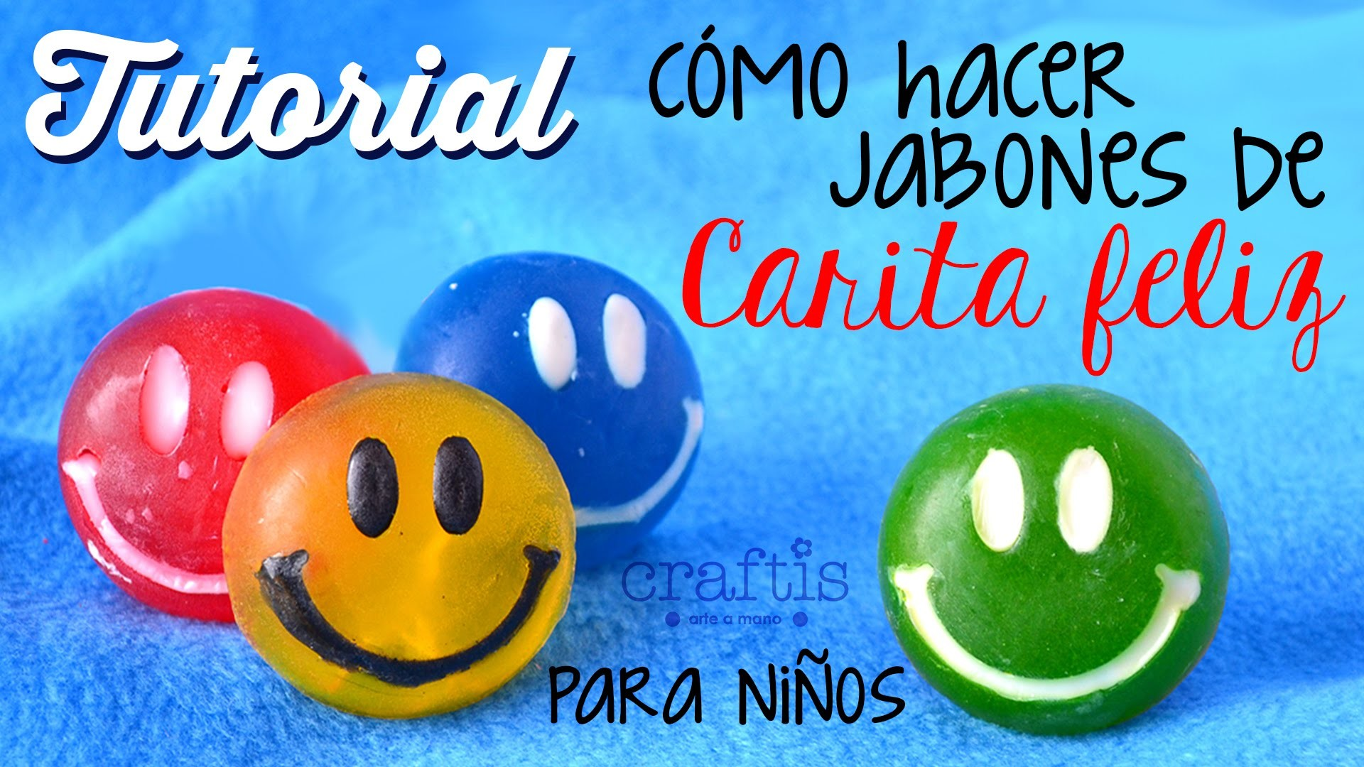 Tutorial: Cómo hacer jabones para niños Carita feliz FÁCIL | How to make happy face soaps for kids