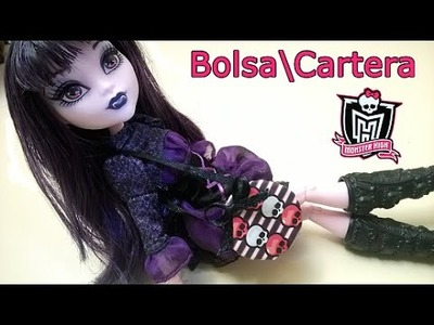 Como hacer Bolsa Cartera para muñecas Monster High Reciclando
