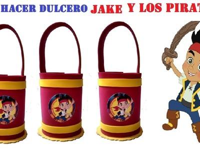 COMO HACER DULCERO JAKE Y LOS PIRATAS