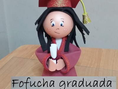 Fofucha Graduada desde cero, recuerdo de graduación