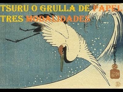 TSURU O GRULLA DE PAPEL TRES MODALIDADES