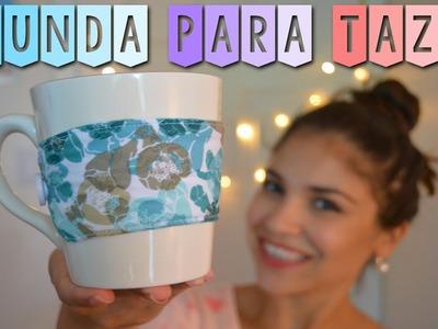 DIY - FUNDA PARA TAZA MUY FACIL!! TUTORIAL | Danii's Ways ♡