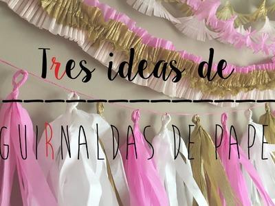 3 IDEAS DE GUIRNALDAS DE PAPEL PARA DECORAR TUS FIESTAS