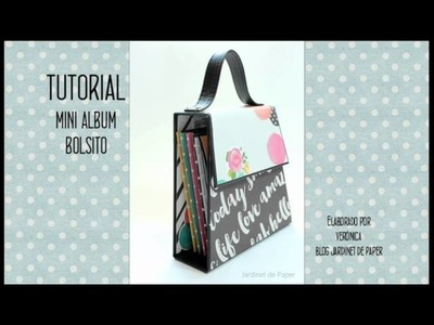 Tutorial Mini Album Bolso de scrapbooking